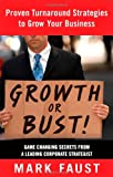 Growth or Bust, Mark Faust, 1601631626
