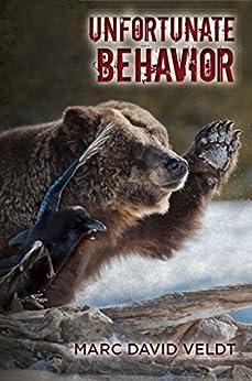 Unfortunate Behavior by [Veldt, Marc David]