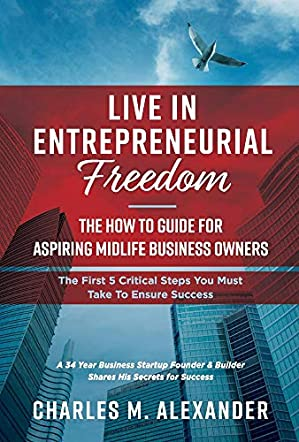 Live in Entrepreneurial Freedom