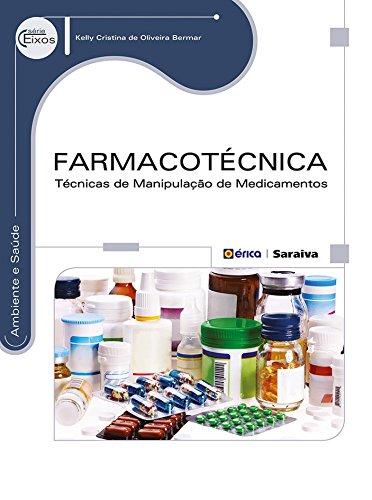 Farmacotécnica. Técnicas de Manipulação
