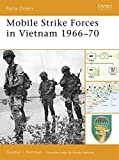 Mobile Strike Forces in Vietnam 1966–70 (Battle Orders)