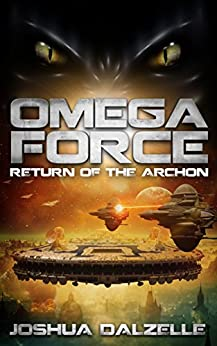 Omega Force: Return of the Archon (OF5) by [Dalzelle, Joshua]
