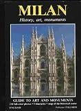 Milan: History, art, monuments