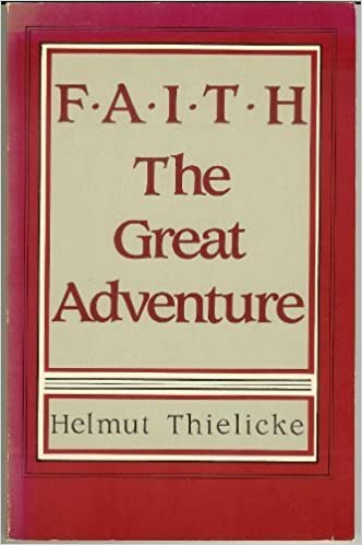 Book Faith: The Great Adventure by Helmut Thielicke (1985-06-03)