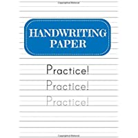 Handwriting Practice Paper - Practice! Practice! Practice!: 120 Pages with Dotted Lines - A Workbook for Kids Learning…