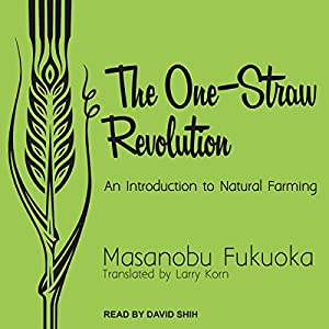 The One-Straw Revolution Audiobook