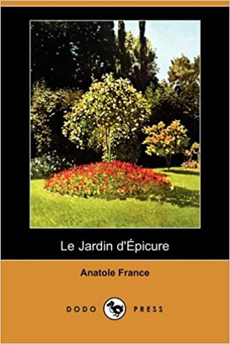 le jardin depicure dodo press french edition anatole france 9781409945185 amazoncom books - Jardin D Epicure