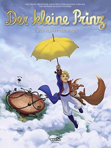 Der kleine Prinz, Band 01: Der Planet der Winde