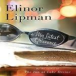 My Latest Grievance | Elinor Lipman