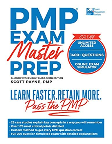 PMP Exam Master Prep: Learn Faster, Retain More, Pass the PMP Exam, Sixth Edition Paperback – 2018