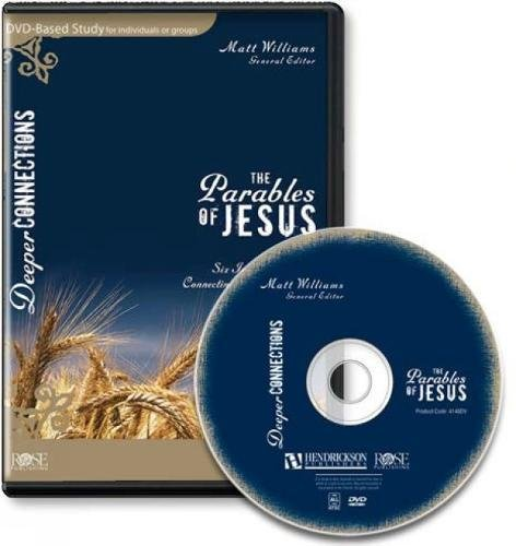 The Parables of Jesus 6-Session DVD Bible Study (Deeper Connections)