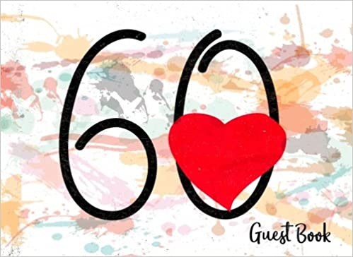 Guest Book:60th Anniversary For Events, Wedding, Birthday