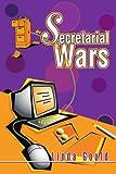 Secretarial Wars, Linda Gould, 0595275923