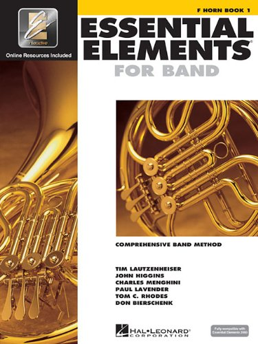 Essential Elements for Band - F Horn Book 1 with EEi
