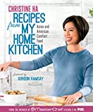 vietnamese recipe book - Recipes from My Home Kitchen: Asian and American Comfort Food from the Winner of MasterChef Season 3 on FOX