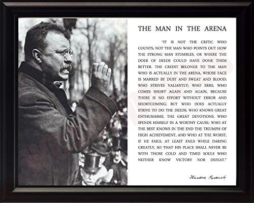 Theodore Teddy Roosevelt the Man in the Arena Quote 8x10 Framed Picture (Black and White with Teddy Giving Speech) by WeSellPhotos