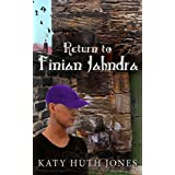 Return to Finian Jahndra (Tales of Finian Jahndra Book 2)