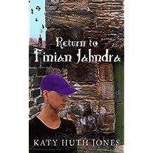 Return to Finian Jahndra (Tales of Finian Jahndra Book 2)