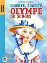 Liberté, égalité, Olympe de Gouges par Lequellenec