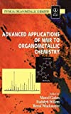 Advanced Applications of NMR to Organometallic Chemistry (Physical Organometallic Chemistry)
