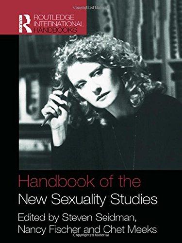 Handbook of the New Sexuality Studies (Routledge International Handbooks)