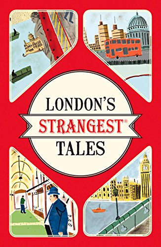 London's Strangest Tales (Strangest series)