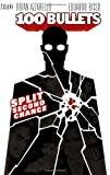 : 100 Bullets Vol. 2: Split Second Chance