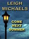 Come Next Summer (English Edition)