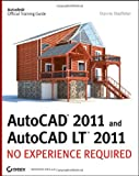 AutoCAD 2011 and AutoCAD LT 2011: No Experience Required, Donnie Gladfelter, 0470602163