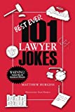 101 Lawyer Jokes