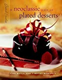 img - for Grand Finales: A Neoclassic View of Plated Desserts book / textbook / text book