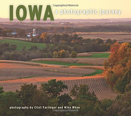 Iowa: A Photographic Journey ebook