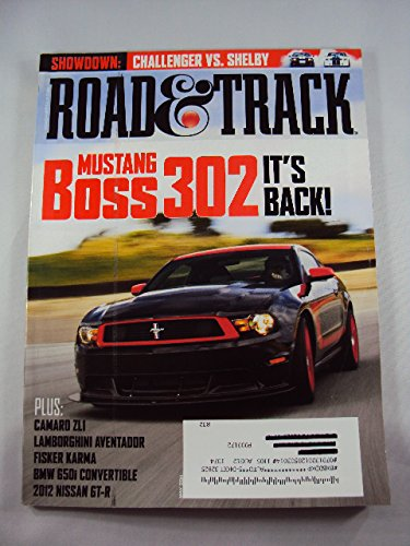 124 Shelby - Road & Track May 2011 Mustang Boss 302 on Cover, Dodge Challenger vs Shelby GT350, Camaro ZL1, Lamborghini Aventador, Fisker Karma, BMW 650i Convertible, 2012 Nissan GT-R