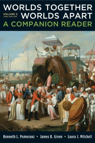 Worlds Together, Worlds Apart: v. 2: A Companion Reader by Kenneth L. Pomeranz (2011-03-01)
