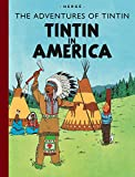 Tintin in America (The Adventures of Tintin) (Adventures of Tintin (Hardcover))