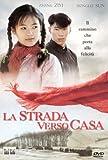 La Strada Verso Casa [Italian Edition]