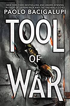 Tool of War (Ship Breaker) Kindle Edition by Paolo Bacigalupi  (Author)