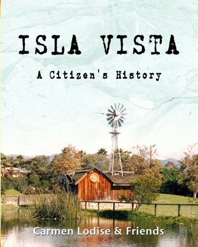 Read Online Isla Vista: A Citizen's History ebook