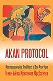 Akan Protocol, Nana Akua Kyerewaa Opokuwaa, 0595348505