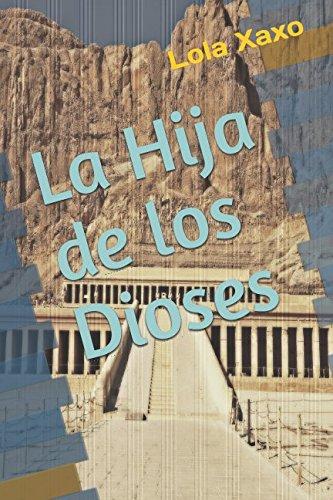 La Hija de los Dioses (Spanish Edition)