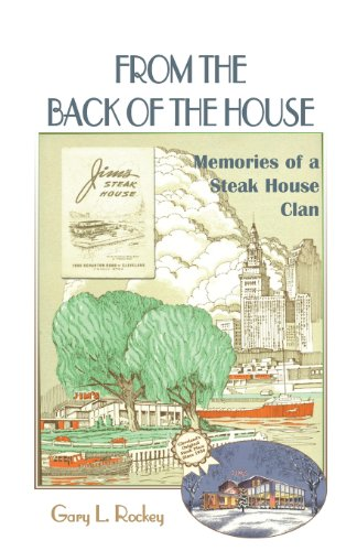 From the Back of the House: Memories of a Steak House Clan