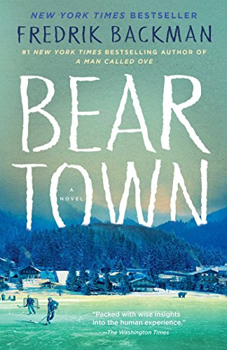 (Beartown: A Novel)