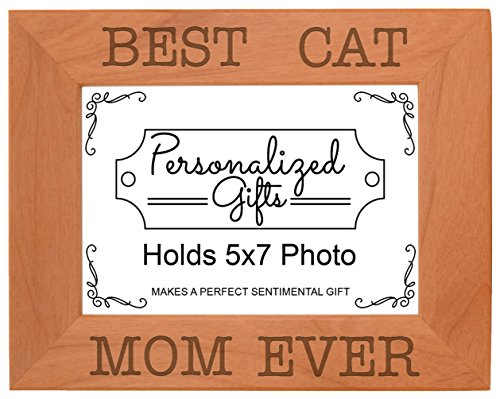 Cat Lover Gifts Best Cat Mom Ever Funny Cats Mother's Day Gift Natural Wood Engraved 5x7 Landscape Picture Frame Wood