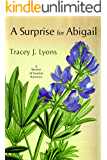 A Surprise for Abigail (Women of Surprise Book 1)