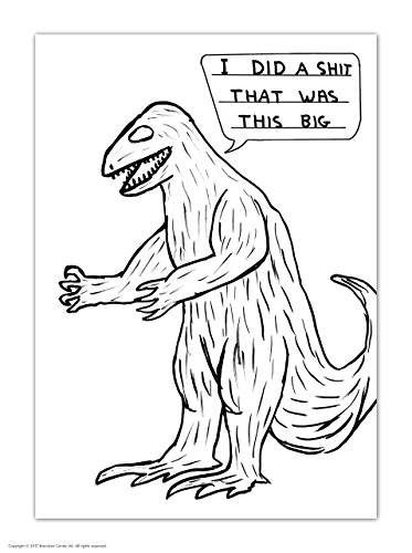 (FunnyRude Humorous 'David Shrigley Dinosaur Sht' Novelty Postcard)