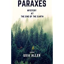 Paraxes: Mystery at the End of the Earth (Sub Terra Book 1)