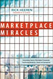 Marketplace Miracles, Rick Heeren, 0830743960