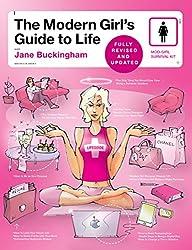 Modern Girl's Guide to Life (Modern Girl's Guides)