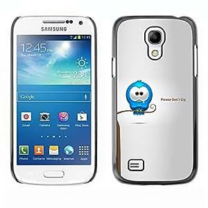 Be Good Phone Accessory // Dura Cáscara cubierta Protectora Caso Carcasa Funda de Protección para Samsung Galaxy S4 Mini i9190 MINI VERSION! // Cry Tears Sweet Quote Love Cartoon Car