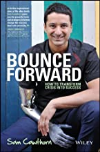 Bounce Forward: How Adversarial Growth Can Ignite Innovation, Performance and Productivity